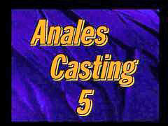Casting, Casting anal, Anal casting